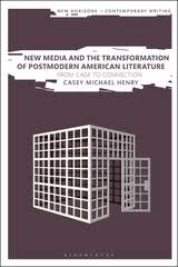 New Media And The Transformation Of Postmodern American