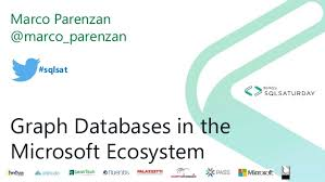 Graph Databases Graph Databases In The Microsoft Ecosystem