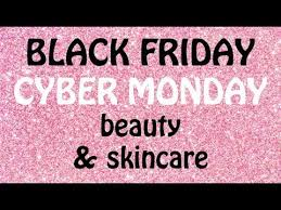 top black friday cyber monday deals beauty skincare 2018