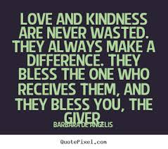 Barbara Deangelis Kindness Quotes. QuotesGram