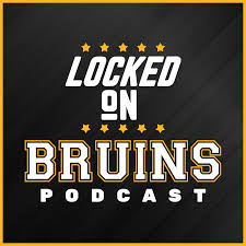 Locked On Bruins Daily Podcast On The Boston Bruins Podbay