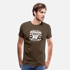 wedding day 17th anniversary gift husband hubby men s premium t shirt spreadshirt