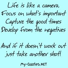 Life Is Like A Camera MyQuotesNET Simple Quotes About Whats Important In Life