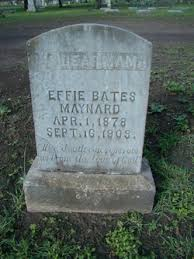 Effie Bates Maynard (1878-1903) - Find A Grave Memorial