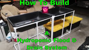 how to build a hydroponic flood and drain system a new custom diy build
