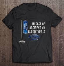Keystone Light Sweatshirt In Case Of Accident My Blood Type Is Keystone Light T Shirts Teeherivar
