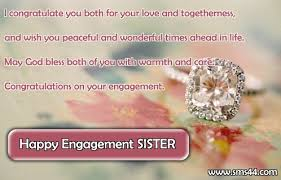 Engagement Wishes For Sister - Engagement SMS