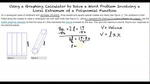 topic using graphing calculator to solve a word problem involving local extremum