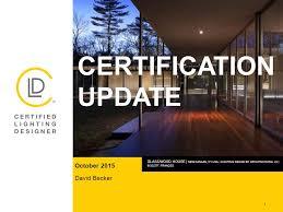becker lighting. Lighting Design Certification 1 October 2015 David Becker Update Glasswood House Download
