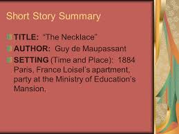 the necklace maupassant com doc 800386 the necklace by guy de maupassant essay analysis