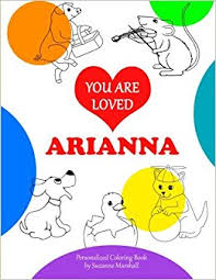 You Are Loved Arianna Coloring Book Personalized Book Positive