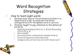 Word Recognition Strategies