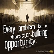 Christian Character Quotes Best Of 24 Ways Problems Build Character ChristianQuotes