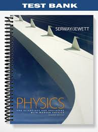 Test Bank for Physics for Scientists and Engineers chapters 1 to 46 ...