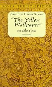 Charlotte Gilmans Yellow Wallpaper Summary Analysis