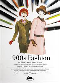Small Picture 1960s Fashion Artists Colouring Book Friggen Fabulous Fashions