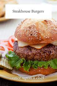 the best steakhouse burgers once upon