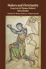 malory and christianity  essays on sir thomas malory    s morte darthur