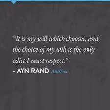 a photo quote for the short novel anthem by ayn rand my  aynrand