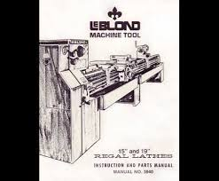 leblond industrial library leblond regal 15 and 19 inch instruction parts manual