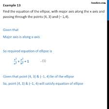 example 13 find equation of ellipse major axis along x axis ellipse