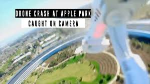 New apple office cupertino City Watch Drone Crash Into Apples New Spaceship Campus In Cupertino Bgrcom Watch Drone Crash Into Apples New Spaceship Campus In Cupertino Bgr