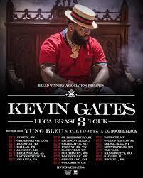 kevin gates luca brasi 3 tour dates