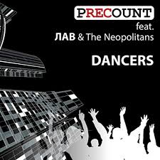 Dancers (feat. ЛАВ & <b>The Neopolitans</b>) by Precount on Amazon ...