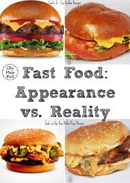 fast food appearance vs reality life made full fast food appearance vs reality