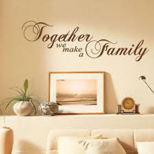 image is loading together we make a family wall sticker quotes  on bedroom wall art stickers quotes with together we make a family wall sticker quotes wall art stickers