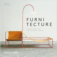 furniture that transforms. Furnitecture: Furniture That Transforms Space 1st Edition R