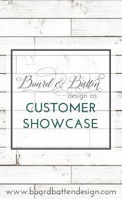 Board And Batten Design Co Board Batten Design Co Customer Showcase Board By Board