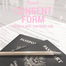 When Why You May Need A Travel Consent Letter Our Family Passport