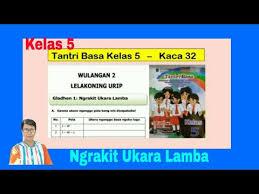 Pelajaran basa jawa kelas 1 wasis basa wulangan 3 bagian 2 oleh : Ngrakit Ukara Lamba Tantri Basa Kelas 5 Wulangan 2 Gladhen 1 Hal 32 Basa Jawa Kelas 5 Youtube