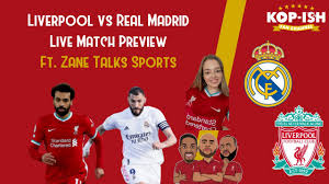 Can Liverpool Turn It Around? | Liverpool vs Real Madrid Live Match Preview  | Ft. Zane Talks Sports - YouTube