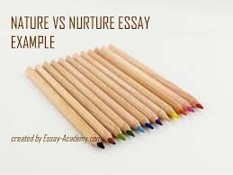nature or nurture essay