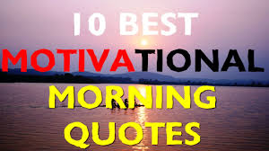 Thursday Morning Inspirational Quotes Motivational Morning Quotes