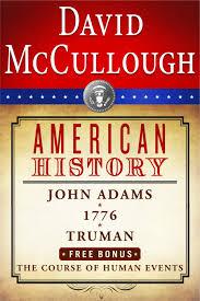 「historian David McCullough wrote about john adams」の画像検索結果