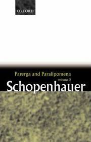 parerga and paralipomena volume short philosophical essays  parerga and paralipomena volume 2 short philosophical essays