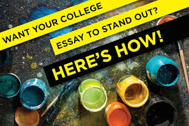 how to make your college essay stand out admitsee