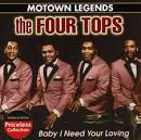 Motown Legends: Baby I Need Your Loving