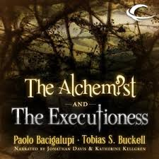 the alchemist and the executioness by paolo bacigalupi