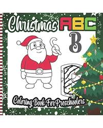They go from a to z ! Sweet Savings On Christmas Abc Coloring Book For Preschoolers A Fun A To Z Alphabet Coloring Pages For Children Preschoolers Toddlers Kindergarten Xmas Idea For Kids To