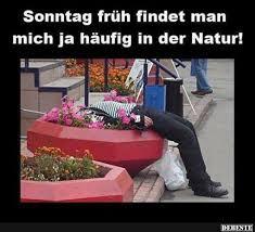 Sonntag Früh Findet Man Mich Ja Häufig In Der Natur Lustige