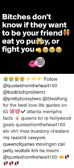 Miami Quotes Custom Bitches Don't Know If They Want To Be Your Friend R Eat Yo Pu Sy Or