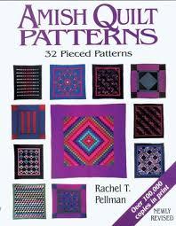 Amish Quilt Patterns: 32 Pieced Patterns by Rachel T. Pellman & 653427 Adamdwight.com