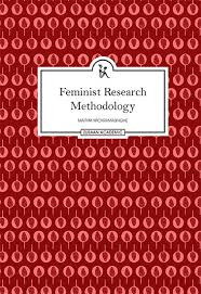 feminist research methodology making meanings of meaning making  feminist research methodology making meanings of meaning making