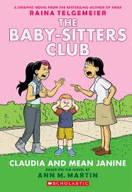 Claudia And Mean Janine Full Color Edition The Baby Sitters Club