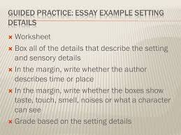 fictional narrative extended constructed response essay ppt  guided practice essay example setting details