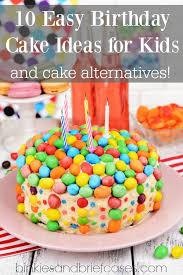 10 Easy Birthday Cake Ideas For Kids And Cake Alternatives